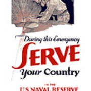 Us Naval Reserve Serve Your Country Poster
