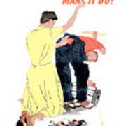 Use It Up - Wear It Out - Make It Do Poster