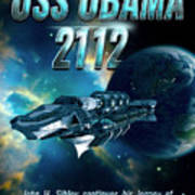 Uss Obama 2112 Poster by John Sibley