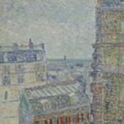 View From Theo S Apartment Paris, March - April 1887 Vincent Van Gogh 1853  1890 Poster