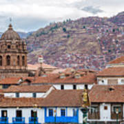 View Of Central Cuzco Peru Poster