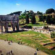 View Of The Arch Of Constantine From The Colosseum Poster