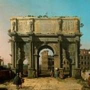 View Of The Arch Of Constantine With The Colosseum Poster