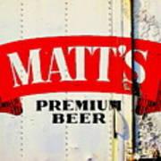 Vintage Matt's Premium Beer Sign Poster