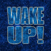 Wake Up Space Background Poster