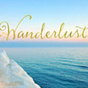 Wanderlust, Santorini Greece Ocean Coastal Sentiment Art Poster