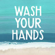 Wash Your Hands- Beach Art By Linda Woods Poster