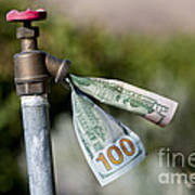 Water Spigot With Money Flowing Out Poster