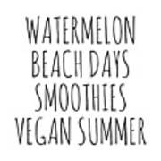 Watermelon, Beach Days Smoothies Poster