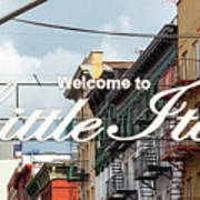 Welcome To Little Italy Sign In Lower Manhattan. Poster