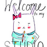 Welcome To My Studio Poster