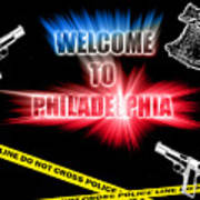 Welcome To Philadelphia Poster