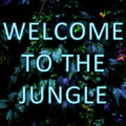 Welcome To The Jungle - Neon Typography Poster