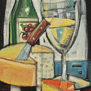 White Wine And Cheese Poster