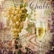 Wine Country Chablis Poster