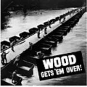 Wood Gets 'em Over Poster
