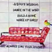 A Birds Wisdom Poster