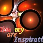 You Are My Inspiration Poster