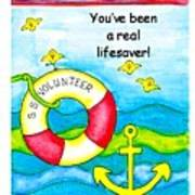 You Have Been A Real Lifesaver Poster