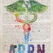Advanced Practice Registered Nurse Gift Idea With Caduceus Illus Poster