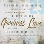 Goodness And Love Poster