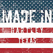 Made In Hartley, Texas Poster