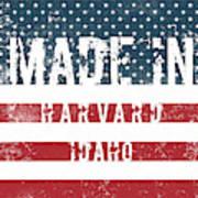 Made In Harvard, Idaho Poster