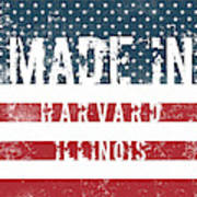 Made In Harvard, Illinois Poster