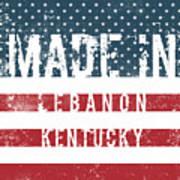 Made In Lebanon, Kentucky Poster