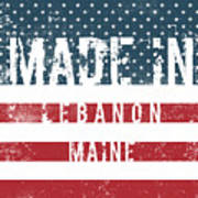 Made In Lebanon, Maine Poster