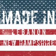 Made In Lebanon, New Hampshire Poster