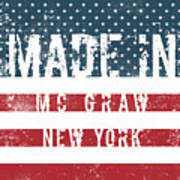 Made In Mc Graw, New York Poster