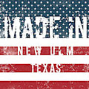 Made In New Ulm, Texas Poster