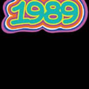1989 Vintage Grafitti Style Word Art Classic Art Poster