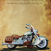 2015 Indian Chief Vintage,original Artwork. Motorcycle Quote Poster
