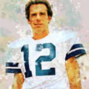 Dallas Cowboys.roger Thomas Staubach. Poster