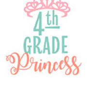 4th Grade Princess Adorable For Daughter Pink Tiara Princess Poster