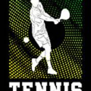 Tennis Player Tennis Racket I Love Tennis Ball Poster