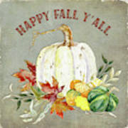 Autumn Celebration - 4 Happy Fall Y'all White Pumpkin Fall Leaves Gourds Poster