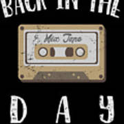 Back In The Day 80s Cassette Funny Old Mix Tape Poster