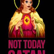 Bianca Del Rio Not Today Satan Poster