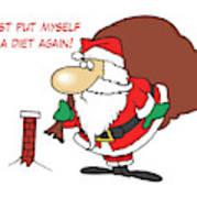 Big Fat Santa And Tiny Chimney Poster