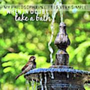 Bird Bath Quote Poster