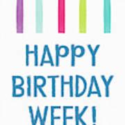 Birthday Week Candles- Art By Linda Woods Poster
