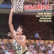 Boston Celtics Kevin Mchale, 1986 Nba Finals Sports Illustrated Cover Poster