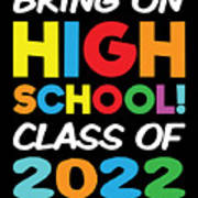 Bring On High School Class 2022 Back To School Poster