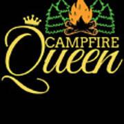 Campfire Queen Camping Caravan Camper Camp Tent Poster