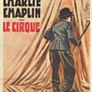 Charlie Chaplin Dans Le Cirque - Vintage Advertising Poster Poster