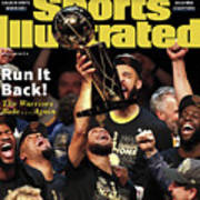 Dub Dynasty Golden State Warriors, 2018 Nba Champions Sports Illustrated Cover Poster