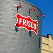 Frisco Museum  Poster